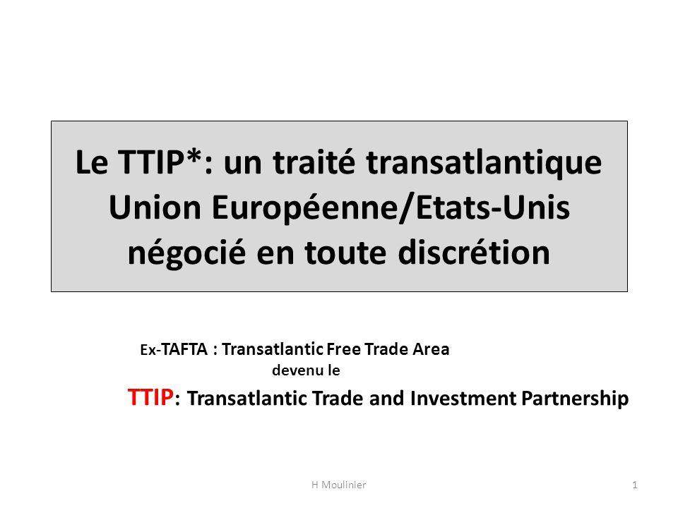 Le TTIP*: un traité transatlantique Union Européenne/Etats-Unis négocié en toute discrétion