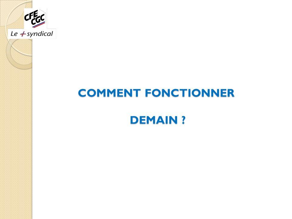 COMMENT FONCTIONNER DEMAIN