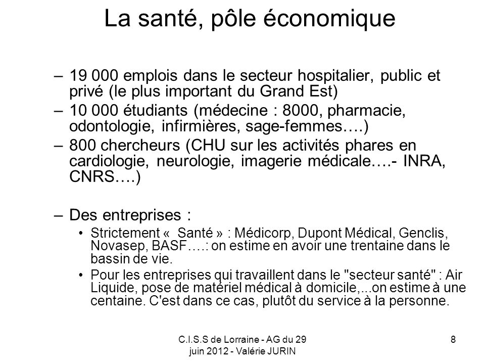 La santé, pôle économique