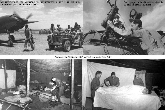 Berteaux, le 26 février 1943 – L'infirmerie du 14th FG