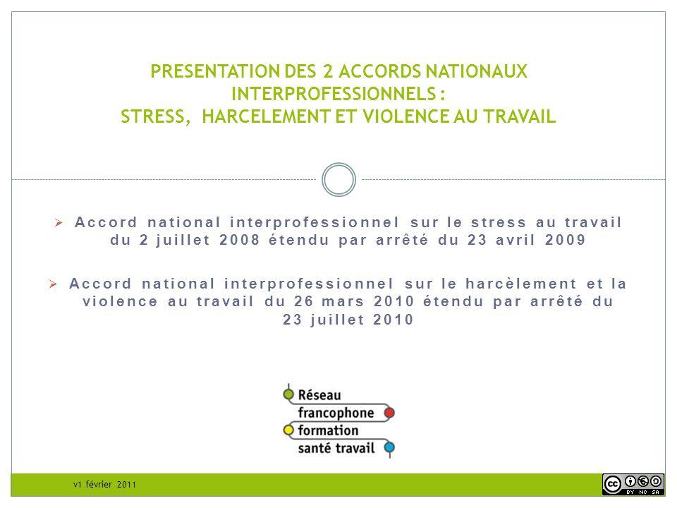 PRESENTATION DES 2 ACCORDS NATIONAUX INTERPROFESSIONNELS : STRESS, HARCELEMENT ET VIOLENCE AU TRAVAIL