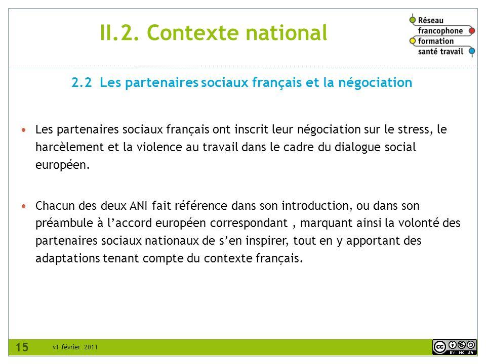 2.2 Les partenaires sociaux français et la négociation