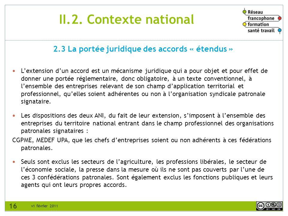 2.3 La portée juridique des accords « étendus »