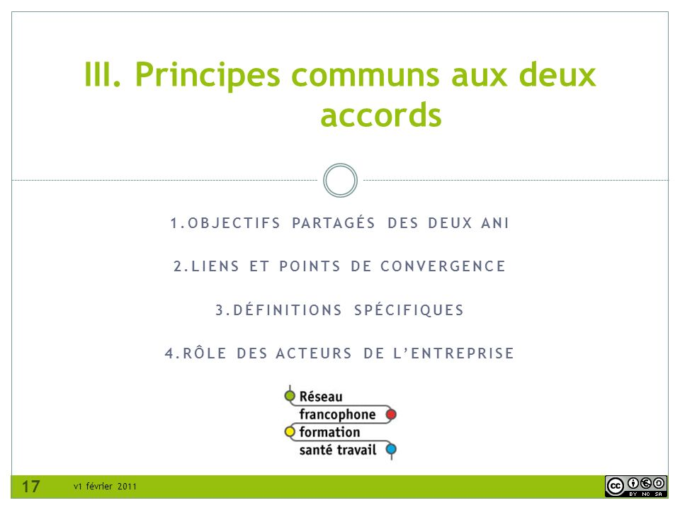 III. Principes communs aux deux accords