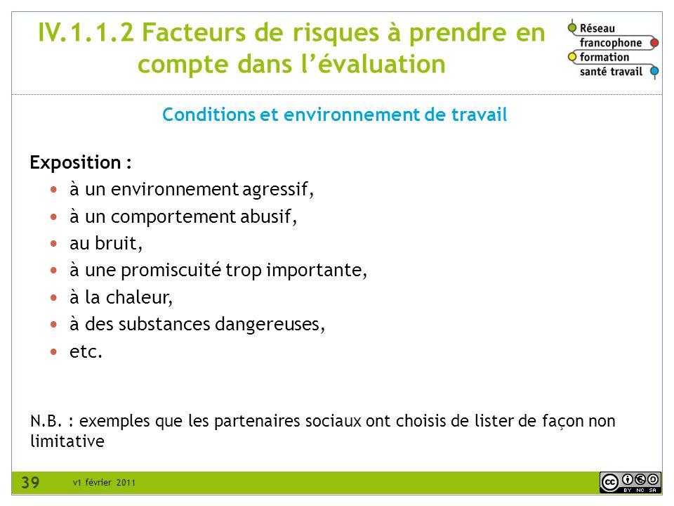 IV.1.1.2 Facteurs de risques à prendre en compte dans l'évaluation