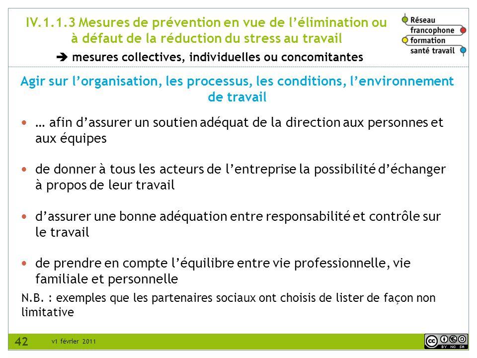 IV.1.1.3 Mesures de prévention en vue de l'élimination ou à défaut de la réduction du stress au travail