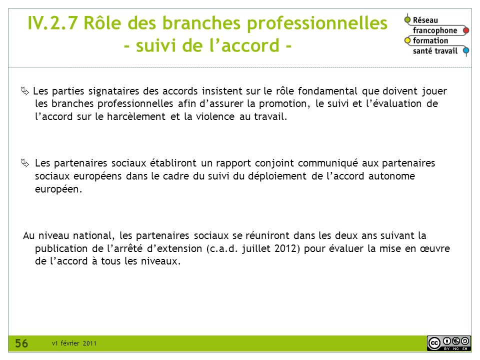 IV.2.7 Rôle des branches professionnelles - suivi de l'accord -