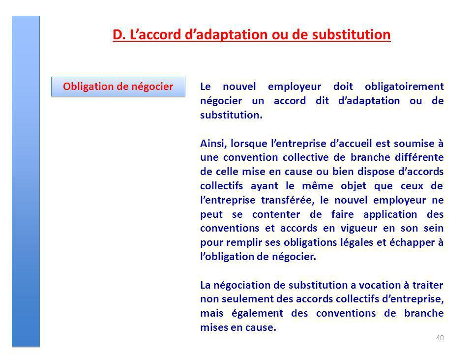 D. L'accord d'adaptation ou de substitution Obligation de négocier
