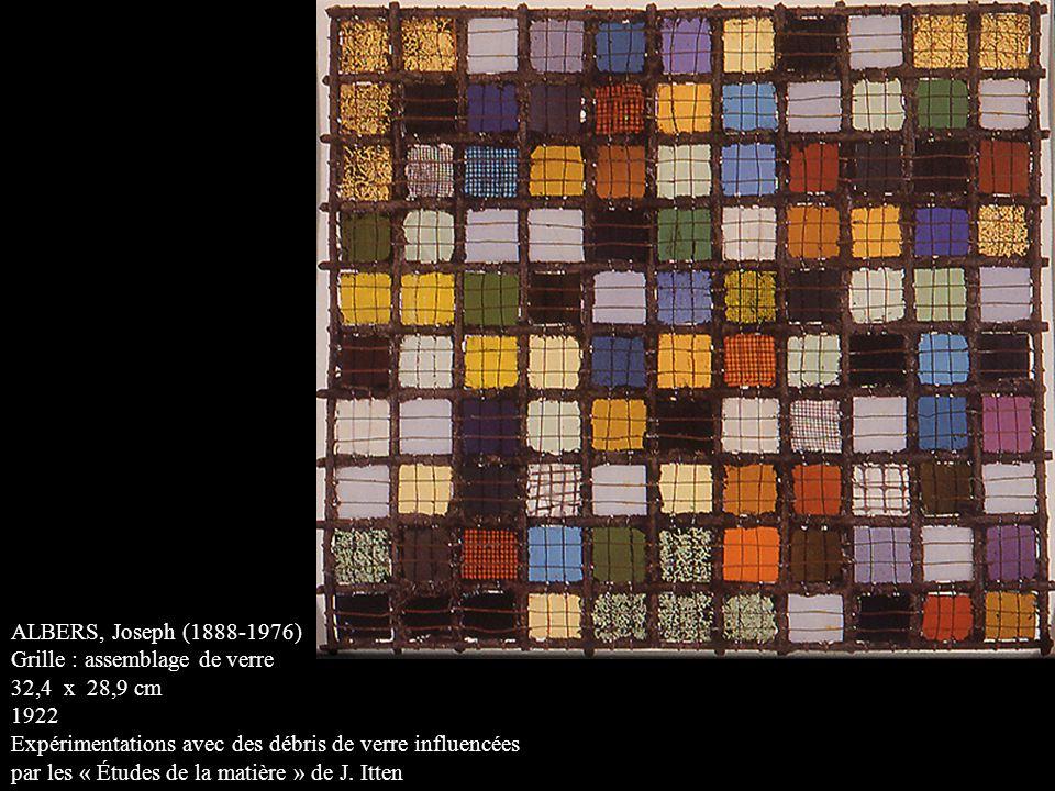 ALBERS, Joseph (1888-1976) Grille : assemblage de verre. 32,4 x 28,9 cm. 1922. Expérimentations avec des débris de verre influencées.