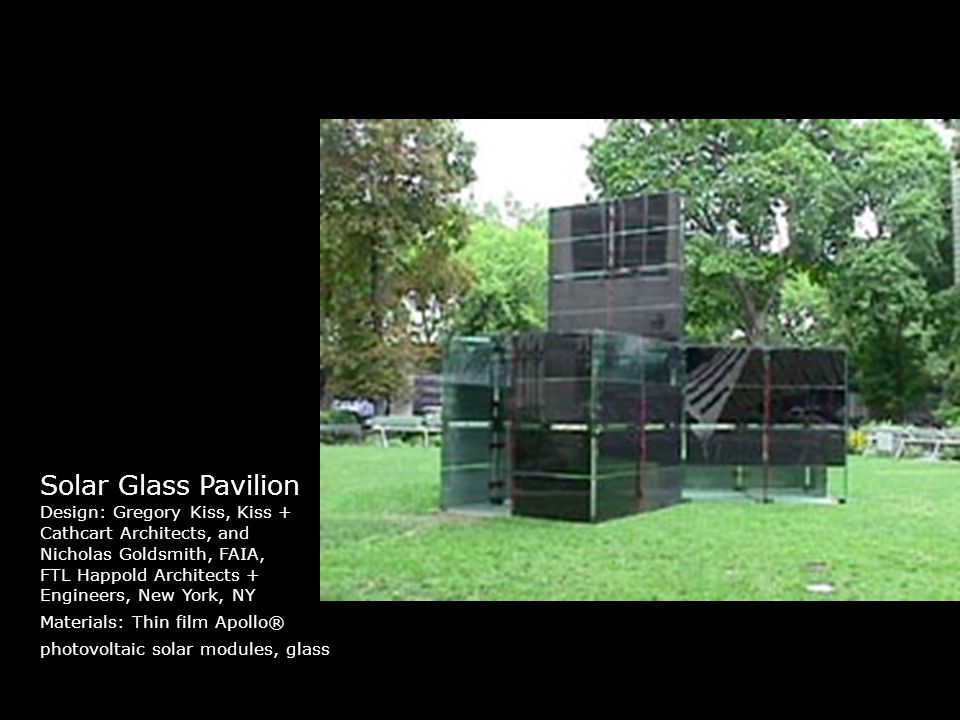 Solar Glass Pavilion Design: Gregory Kiss, Kiss +