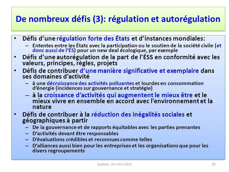 De nombreux défis (3): régulation et autorégulation