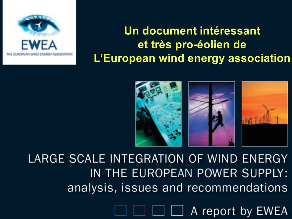 Un document intéressant L'European wind energy association