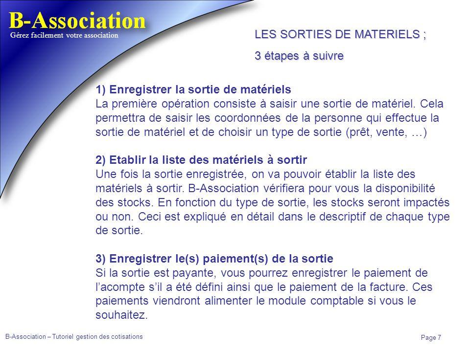 LES SORTIES DE MATERIELS ;