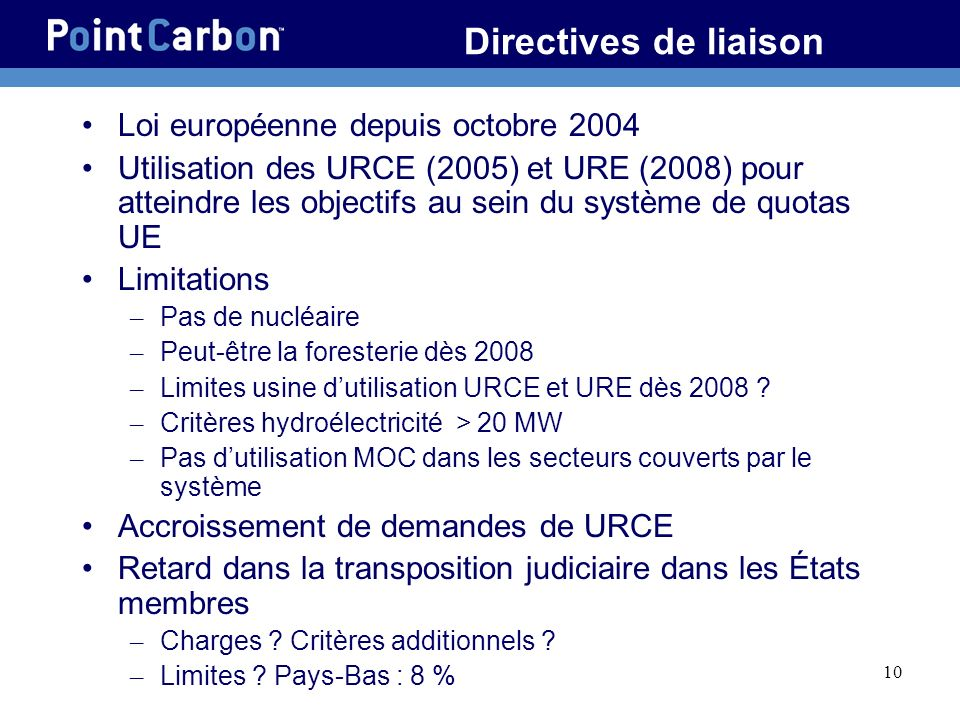 Directives de liaison Loi européenne depuis octobre 2004