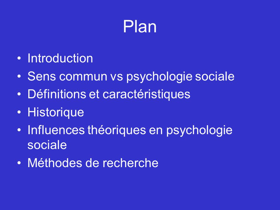 Plan Introduction Sens commun vs psychologie sociale