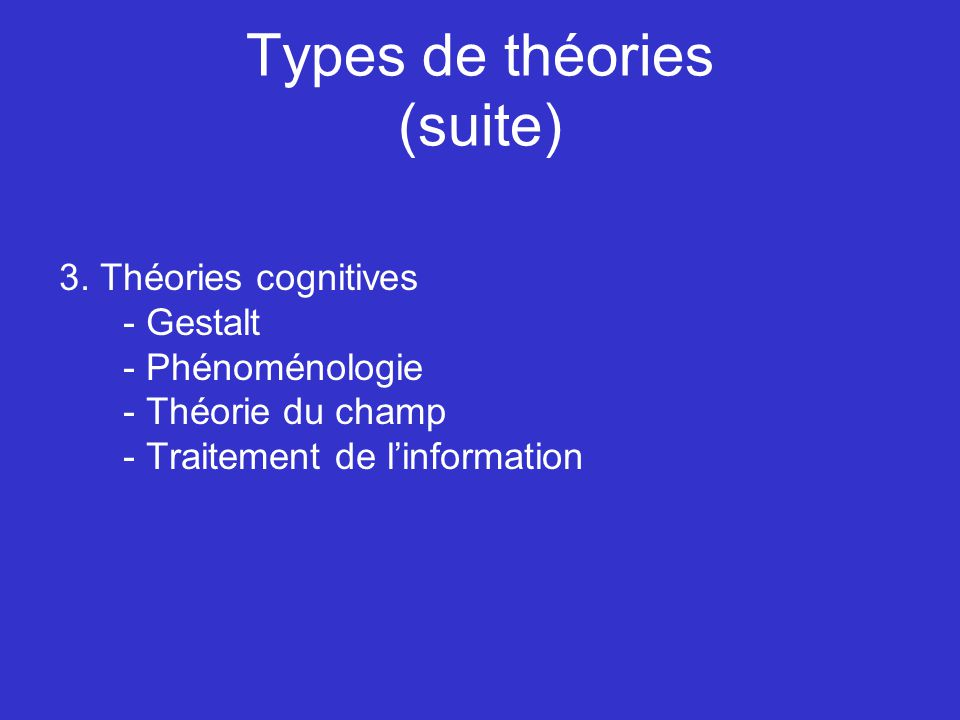 Types de théories (suite)