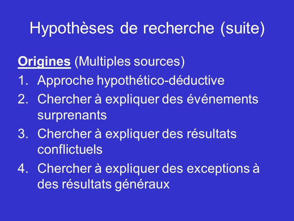 Hypothèses de recherche (suite)