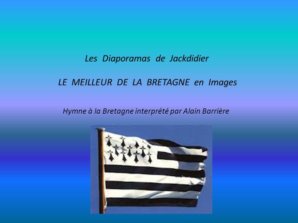 Les Diaporamas de Jackdidier LE MEILLEUR DE LA BRETAGNE en Images