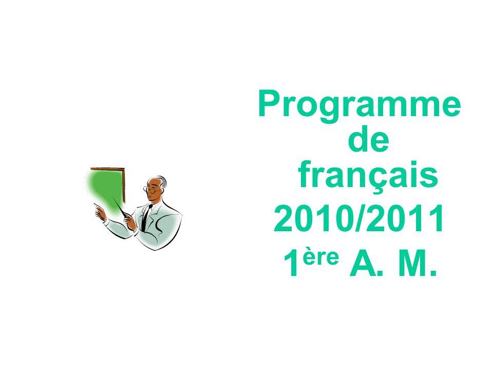 Programme de français 2010/2011 1ère A. M.