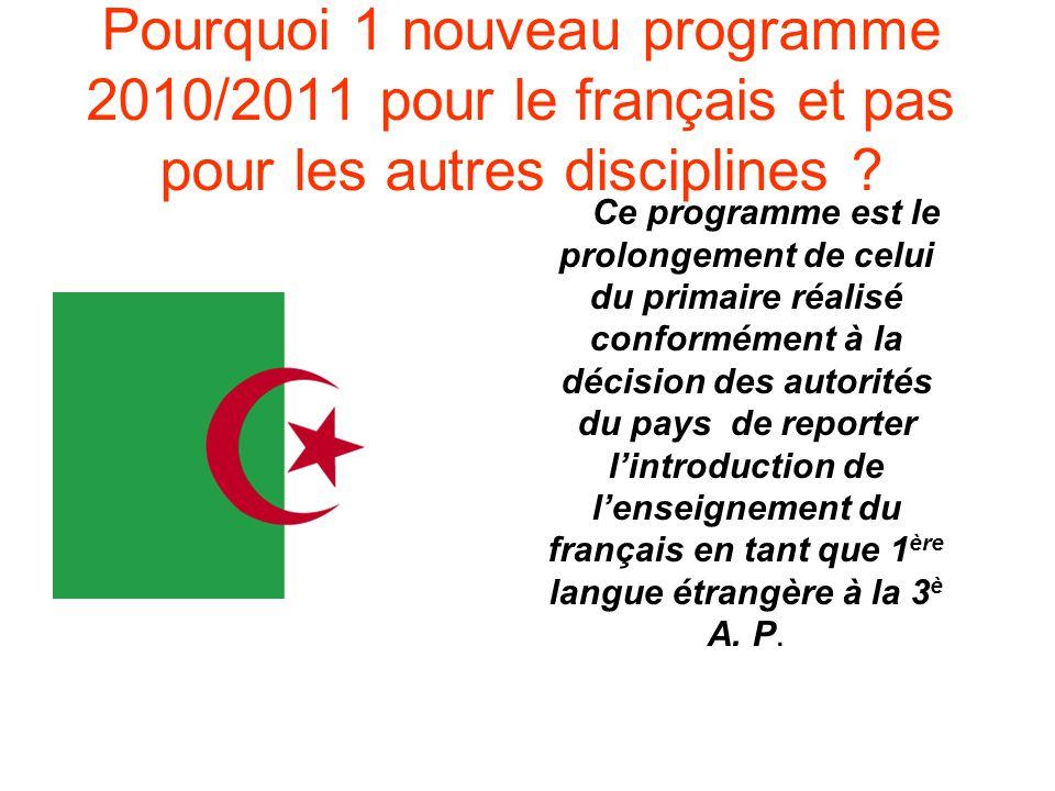 Pourquoi 1 nouveau programme 2010/2011 pour le français et pas pour les autres disciplines