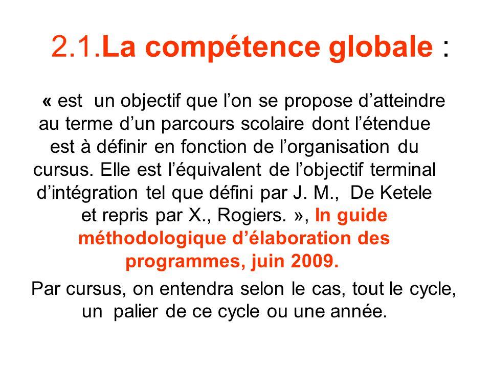 2.1.La compétence globale :