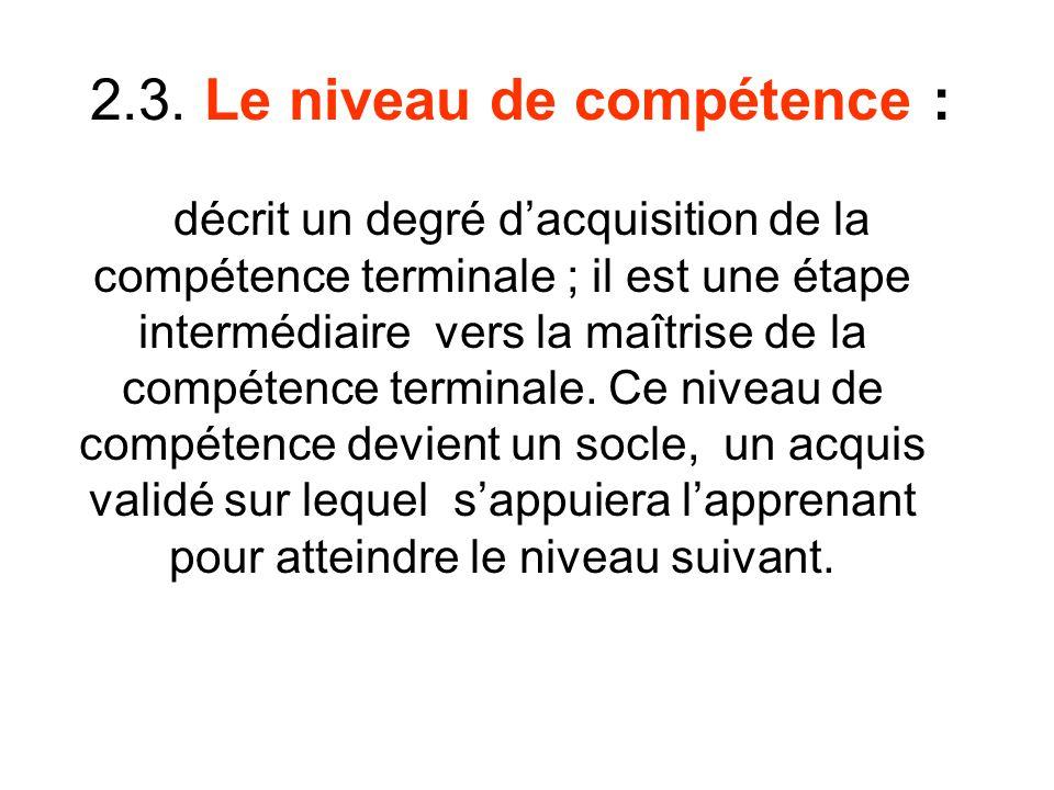 2.3. Le niveau de compétence :