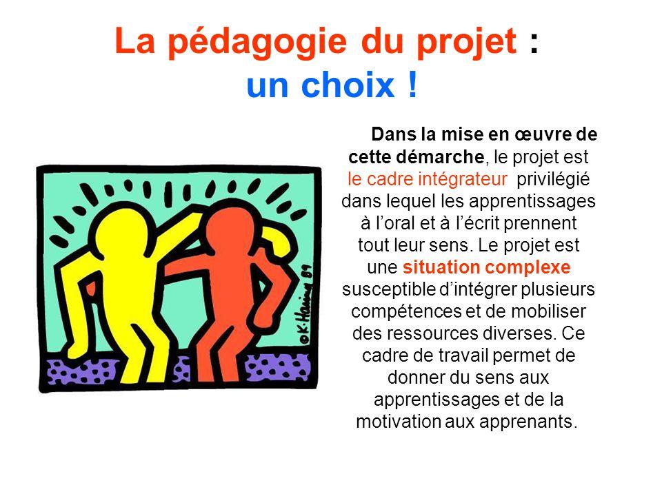 La pédagogie du projet : un choix !
