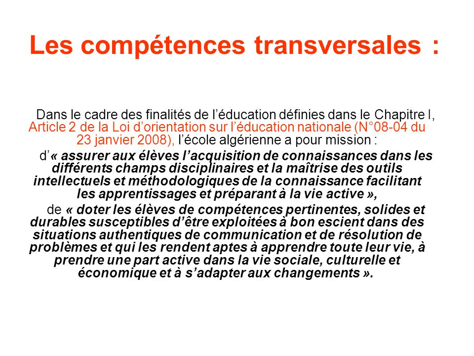 Les compétences transversales :