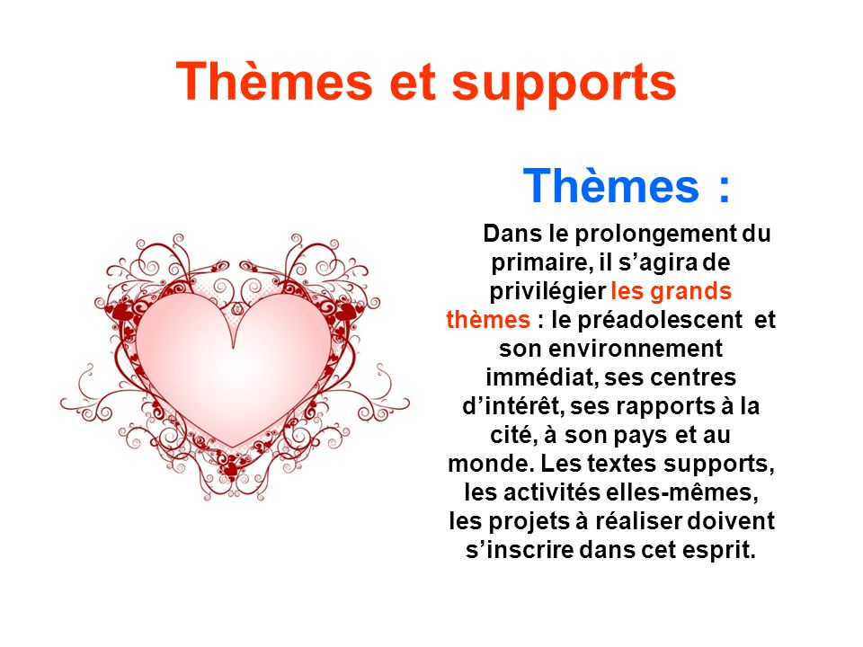 Thèmes et supports Thèmes :