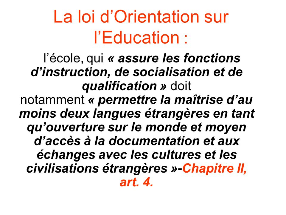 La loi d'Orientation sur l'Education :