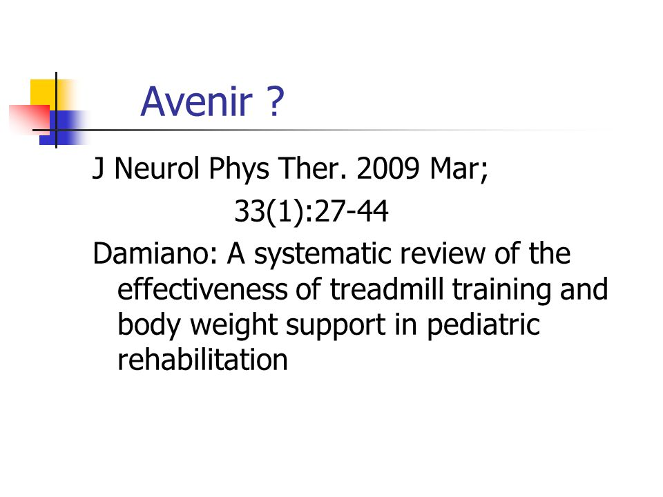 Avenir J Neurol Phys Ther. 2009 Mar; 33(1):27-44