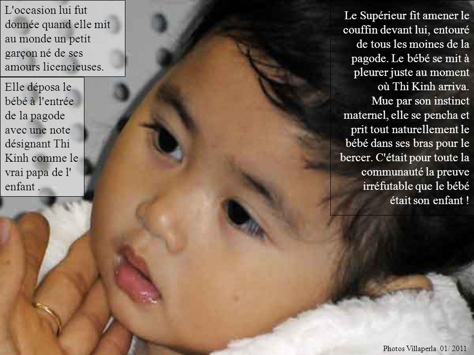L occasion lui fut donnée quand elle mit au monde un petit garçon né de ses amours licencieuses.