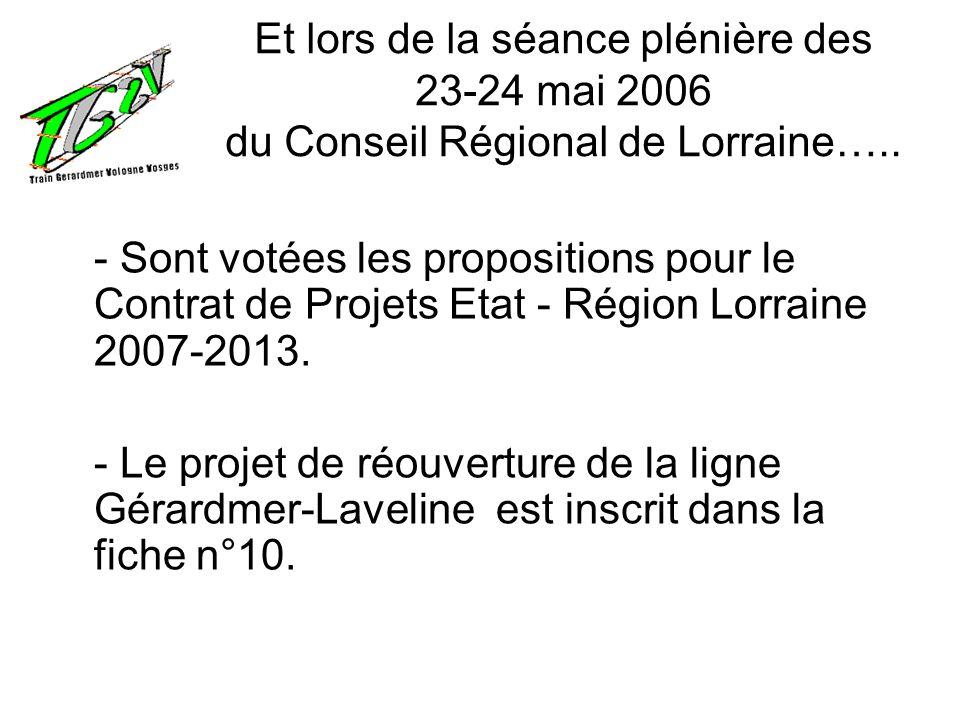 Et lors de la séance plénière des 23-24 mai 2006 du Conseil Régional de Lorraine…..