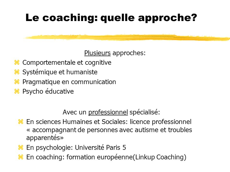 Le coaching: quelle approche