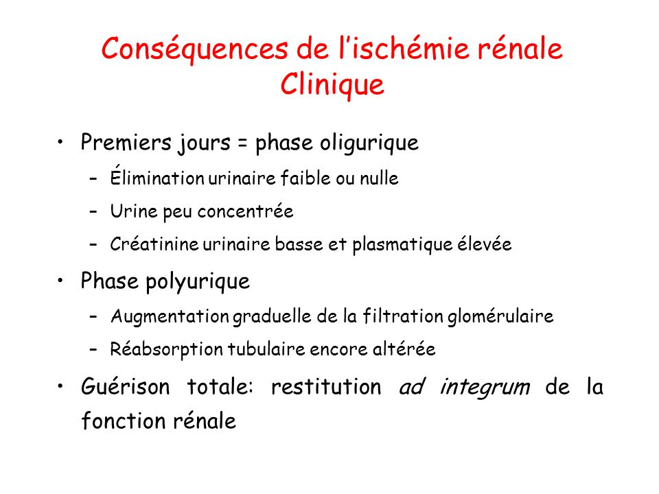 Conséquences de l'ischémie rénale Clinique