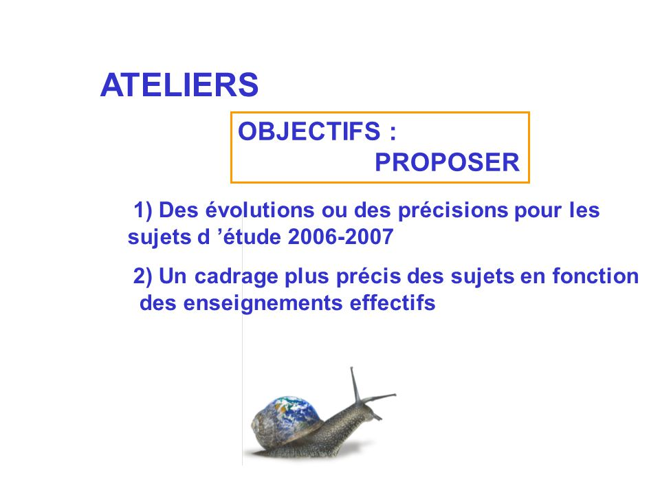 ATELIERS OBJECTIFS : PROPOSER