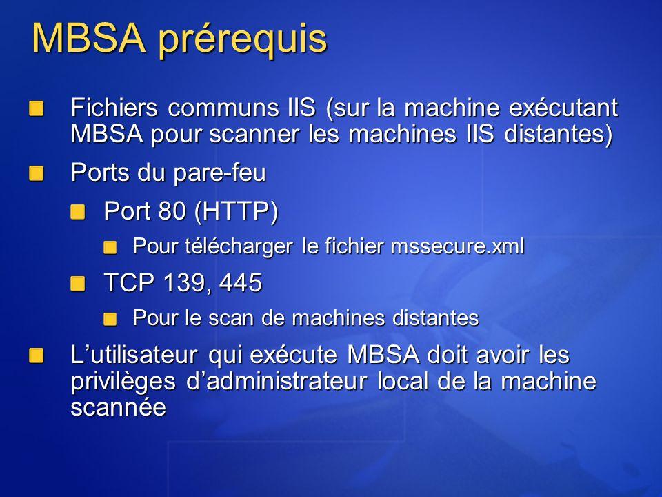 MBSA prérequis Fichiers communs IIS (sur la machine exécutant MBSA pour scanner les machines IIS distantes)