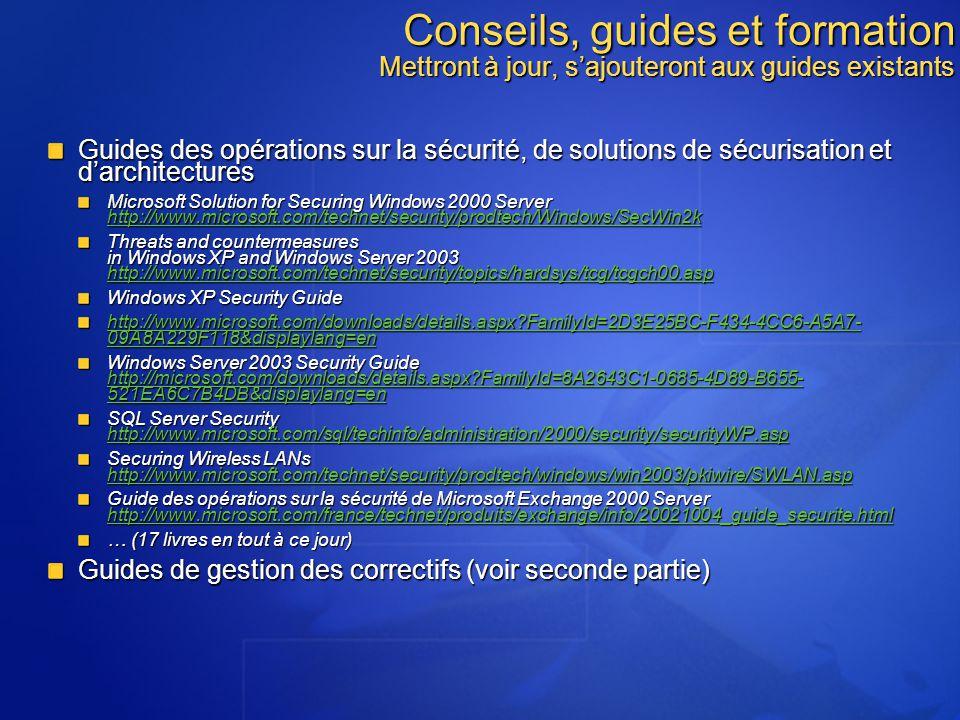Conseils, guides et formation Mettront à jour, s'ajouteront aux guides existants