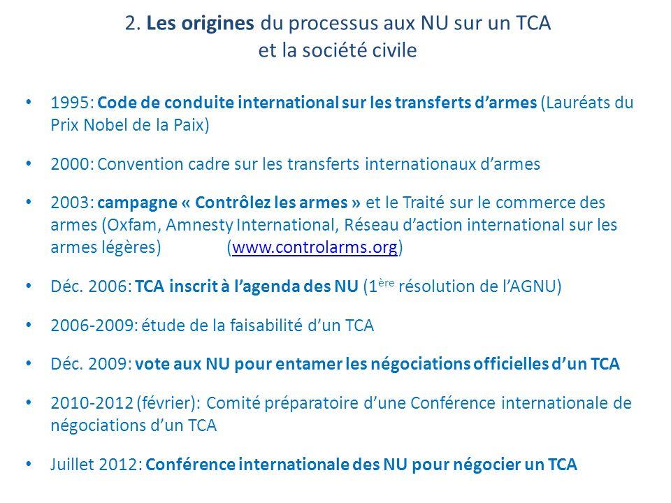 2. Les origines du processus aux NU sur un TCA et la société civile