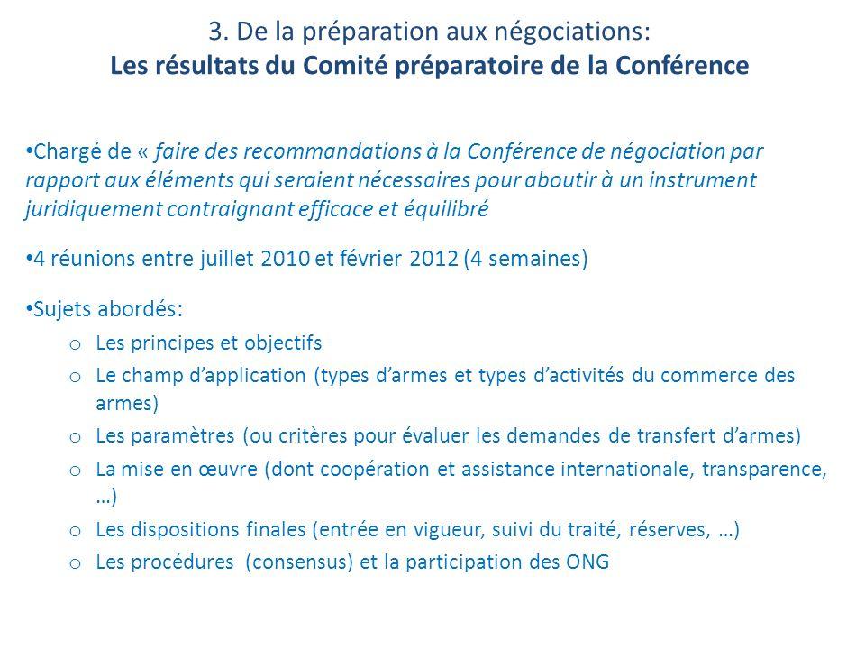3. De la préparation aux négociations: Les résultats du Comité préparatoire de la Conférence