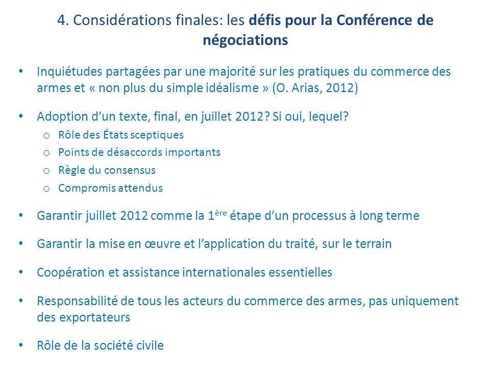 4. Considérations finales: les défis pour la Conférence de négociations