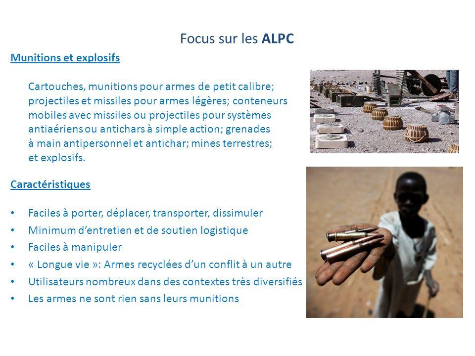 Focus sur les ALPC Munitions et explosifs