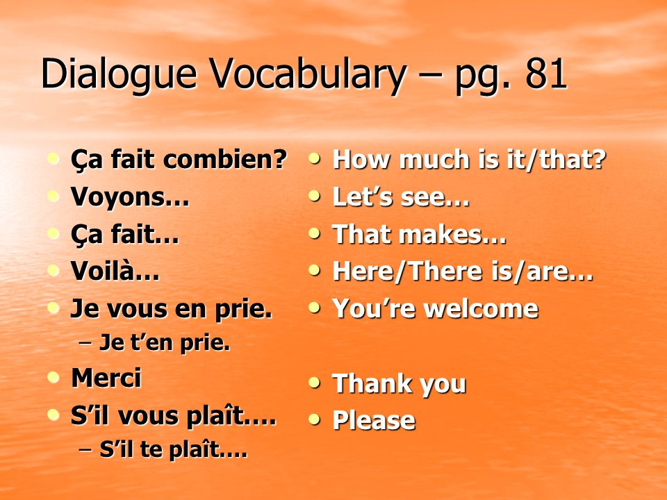 Dialogue Vocabulary – pg. 81