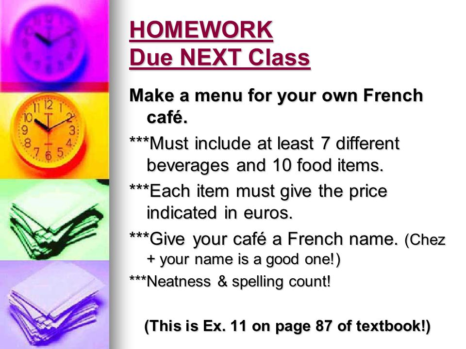 HOMEWORK Due NEXT Class