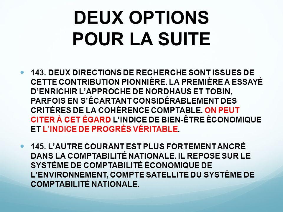 DEUX OPTIONS POUR LA SUITE