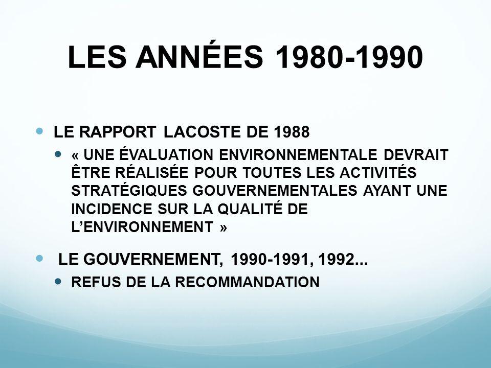LES ANNÉES 1980-1990 LE RAPPORT LACOSTE DE 1988