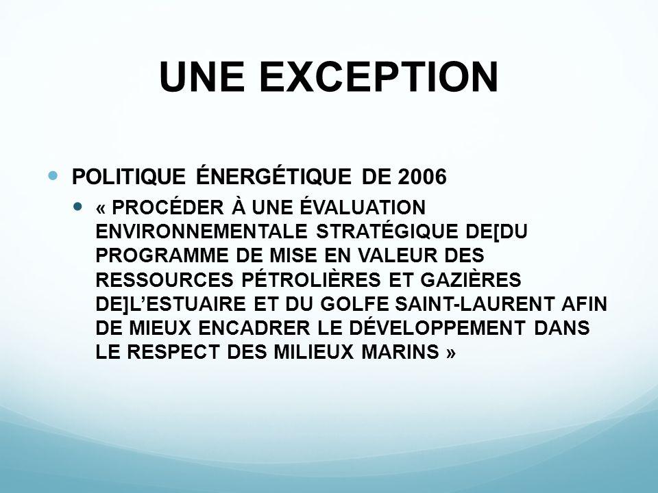 UNE EXCEPTION POLITIQUE ÉNERGÉTIQUE DE 2006