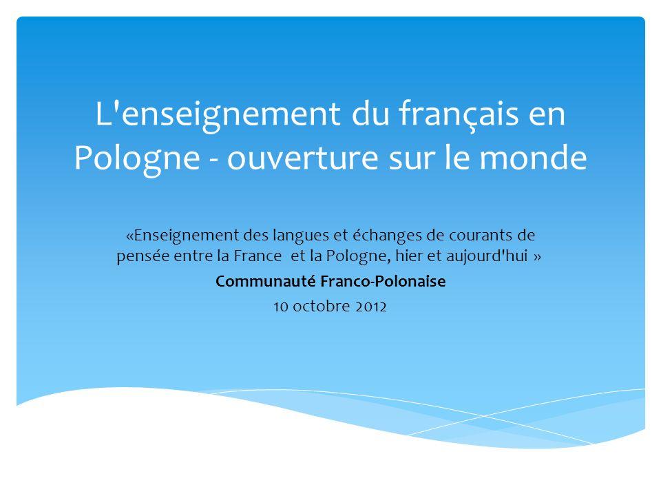 L enseignement du français en Pologne - ouverture sur le monde