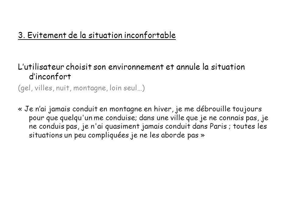 3. Evitement de la situation inconfortable