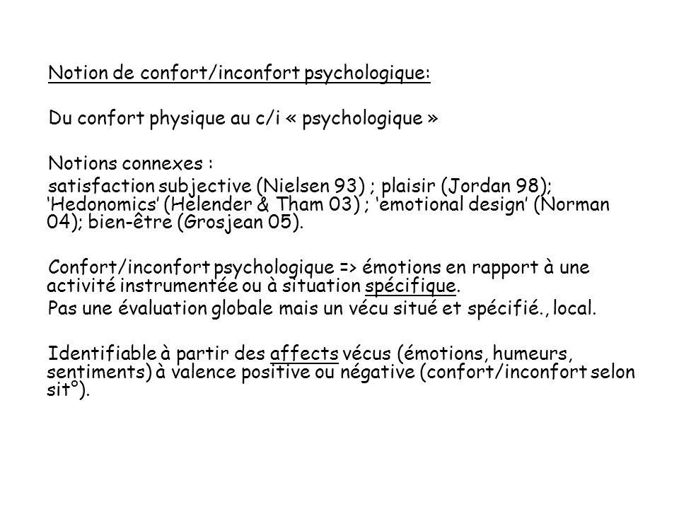 Notion de confort/inconfort psychologique:
